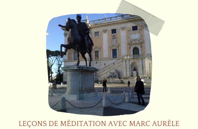 méditation avec Marc Aurèle